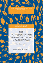 The Pathologisation of Homosexuality in Fascist Italy, Romano